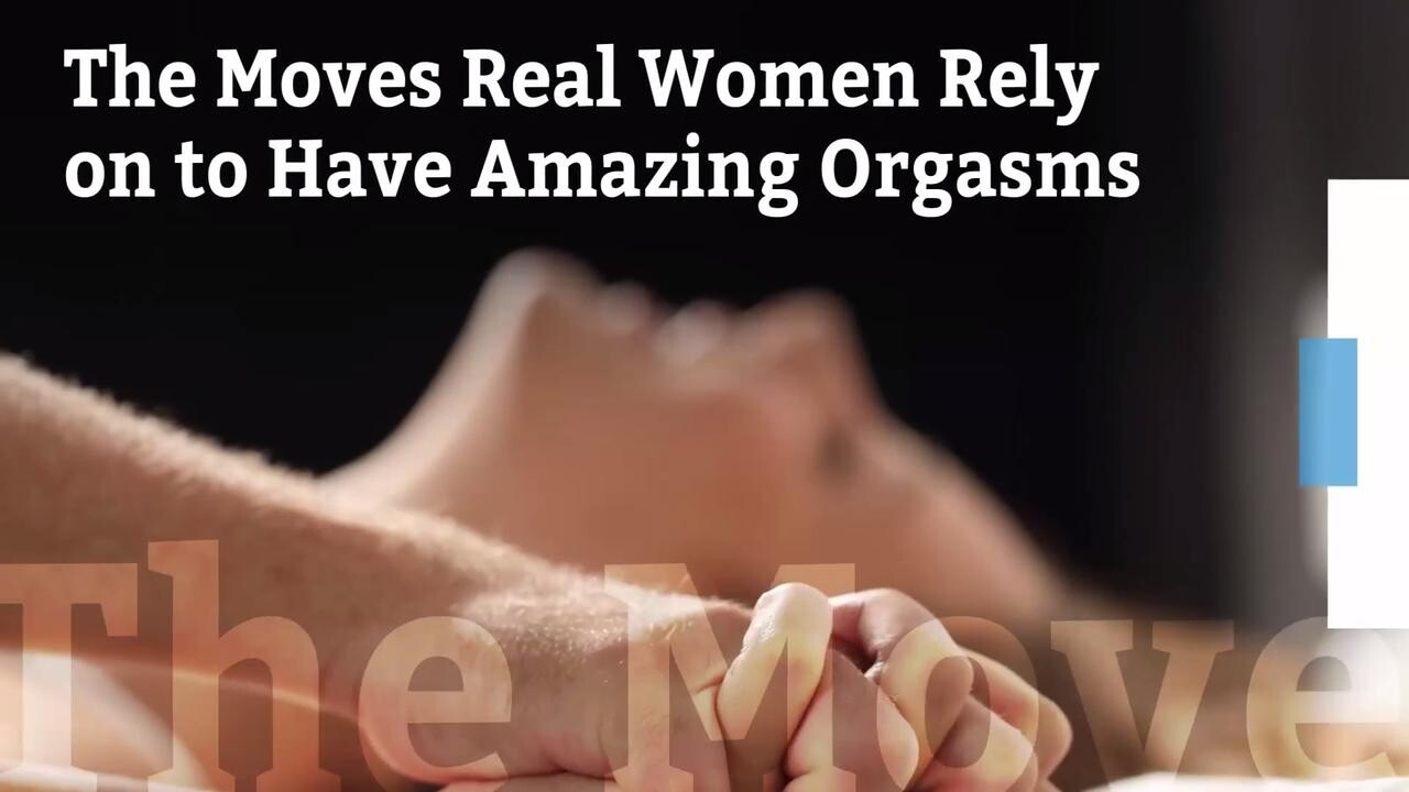 The Moves That Really Make Women Orgasm Health Com
