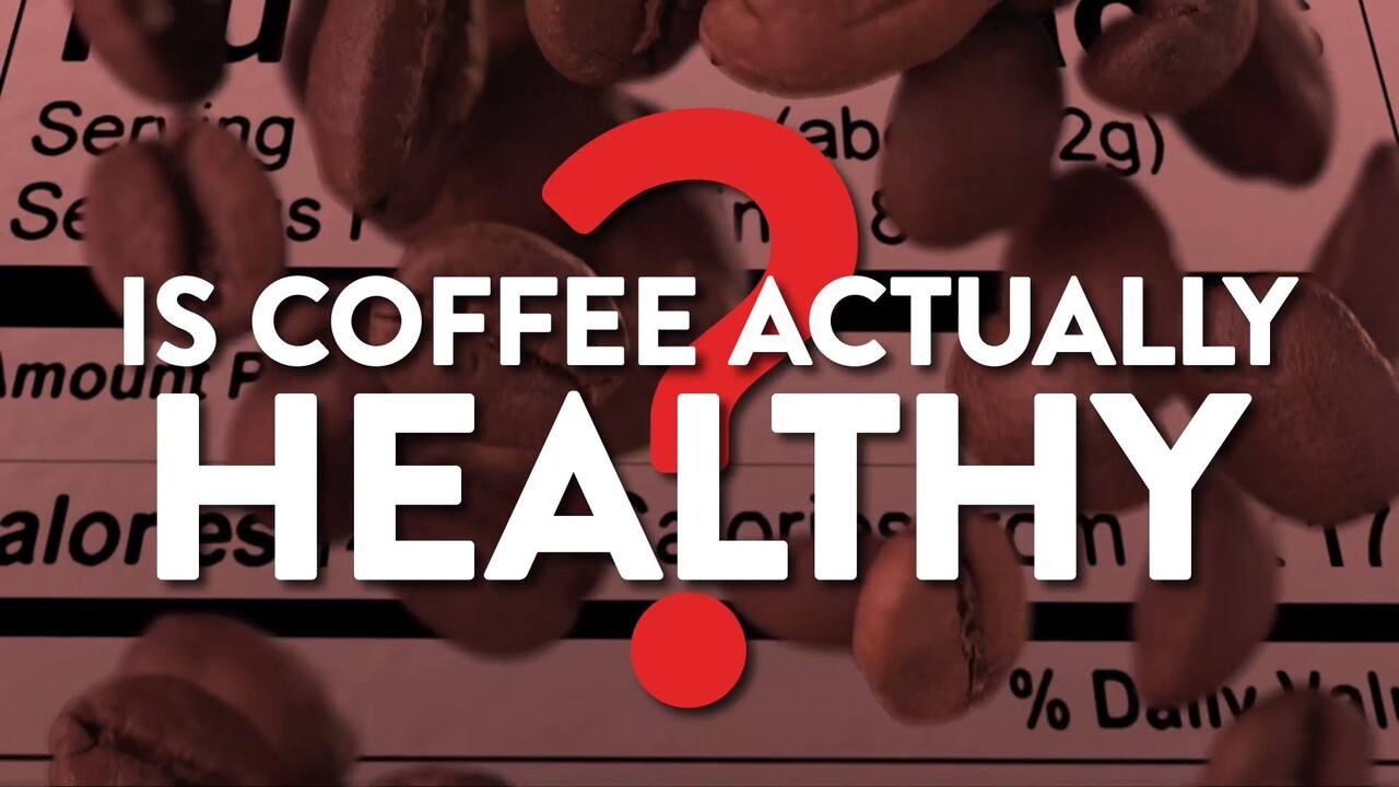 Is Coffee Actually Healthy