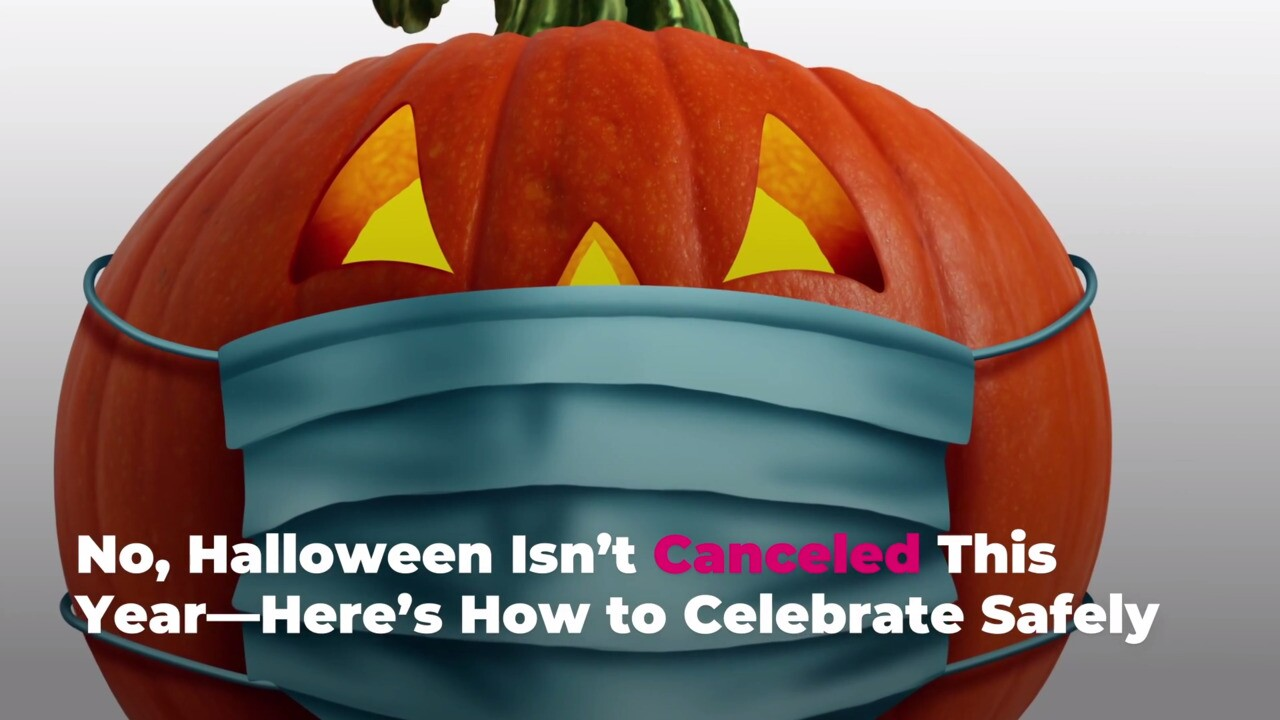 When Do We Celebrate Halloween 2020 Halloween 2020 Isn't Canceled: How to Celebrate Safely   Real Simple