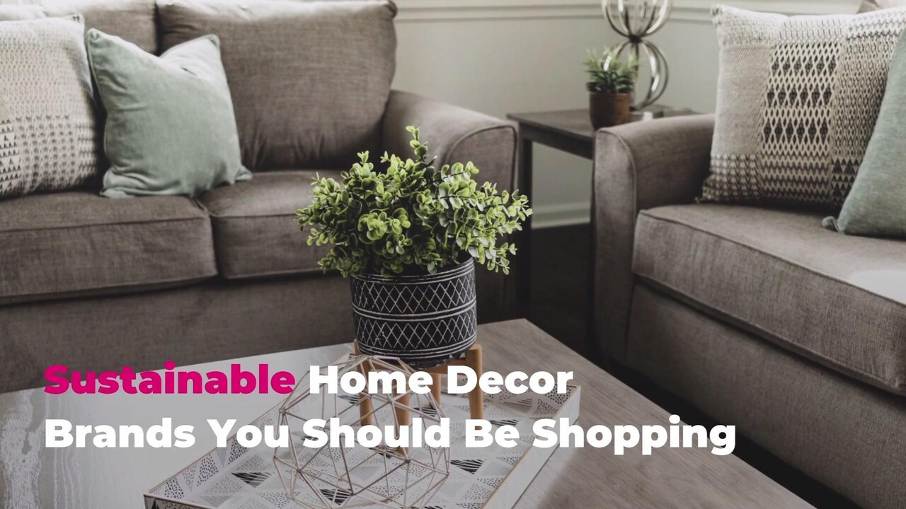 10 Sustainable Home Decor Brands You Should Be Shopping Real Simple