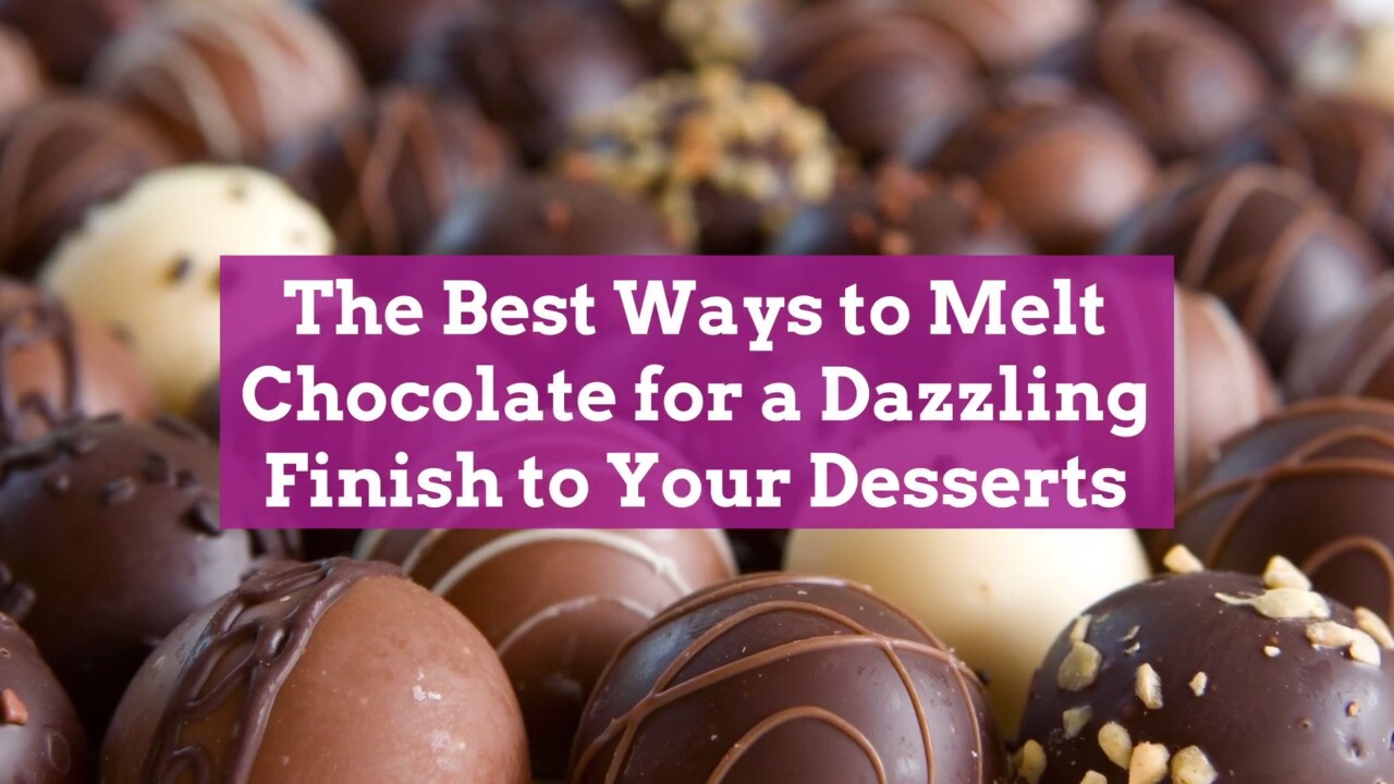 How To Melt Chocolate For Drizzling Dipping And More Better Homes Gardens