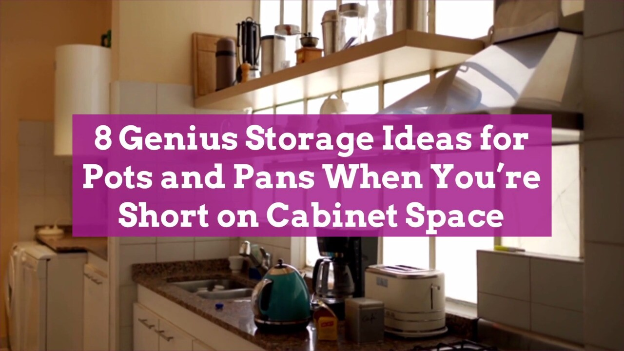 8 Genius Storage Ideas For Pots And Pans When You Re Short On Cabinet Space Better Homes Gardens