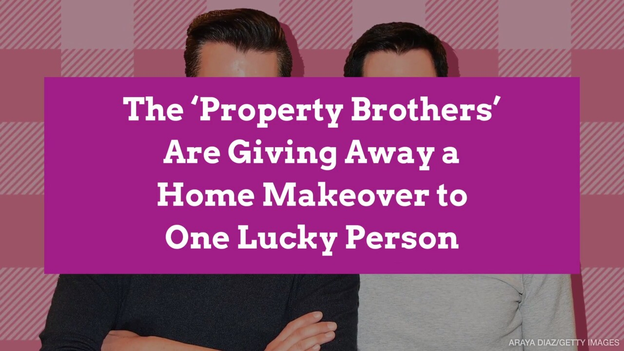 The Property Brothers Want To Make Over One Lucky Person S Home Better Homes Gardens