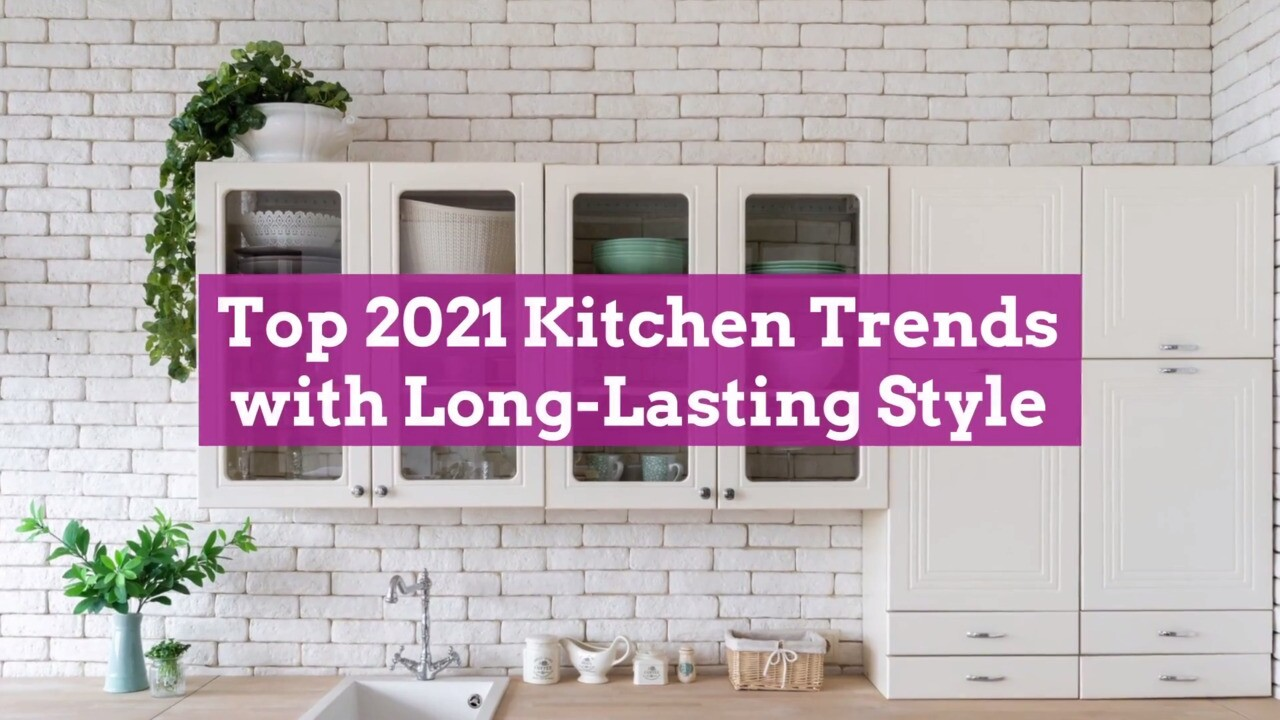 Top 2021 Kitchen Trends With Long Lasting Style Better Homes Gardens