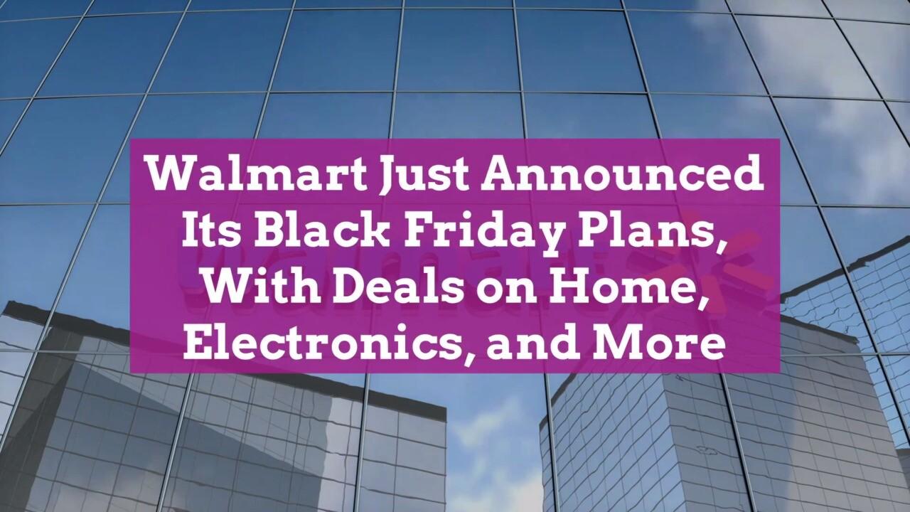Walmart Black Friday 2020 Deals Are Here Better Homes Gardens
