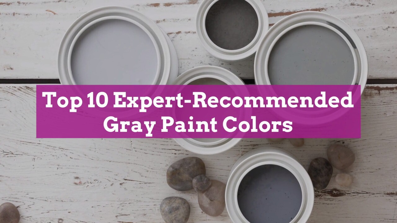Top 20 Expert Recommended Gray Paint Colors, Plus How to Pick the Best Shade