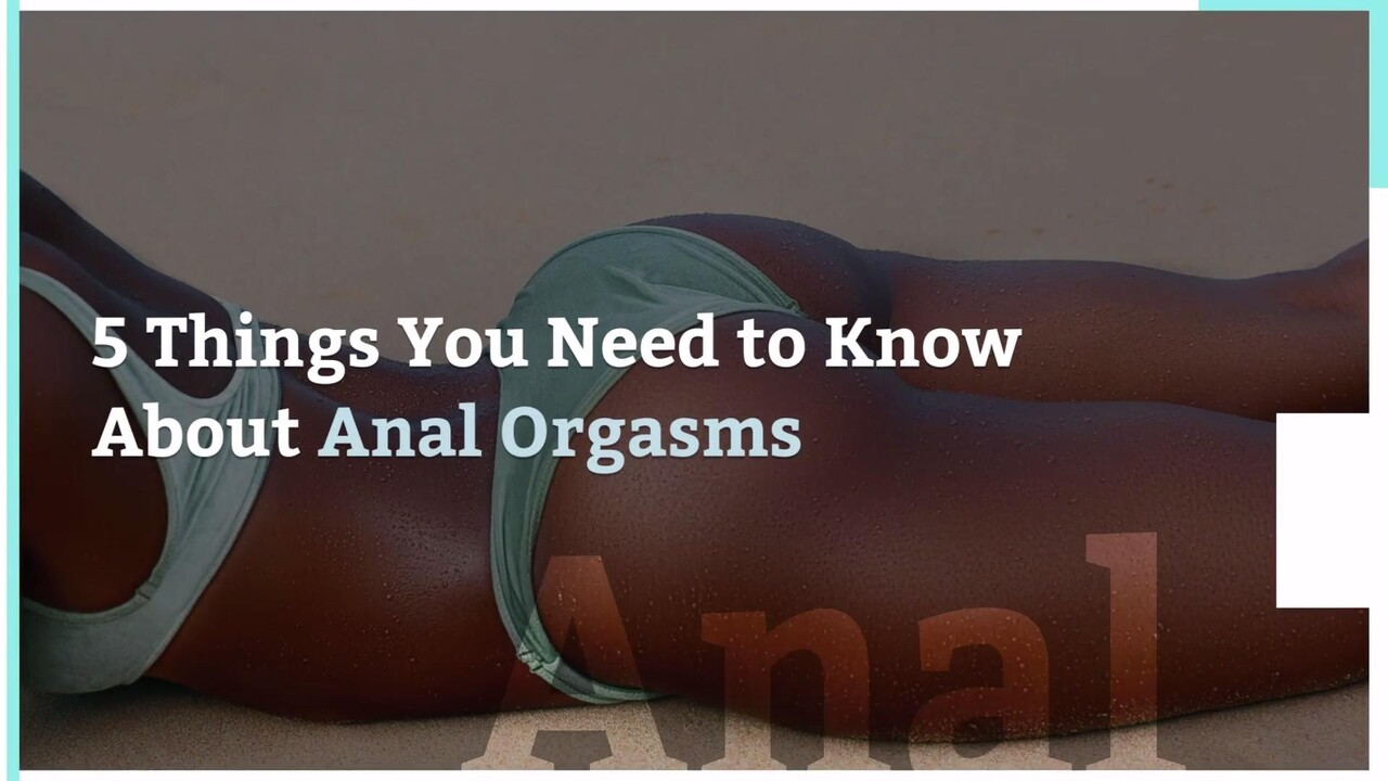 how to cum from the anal