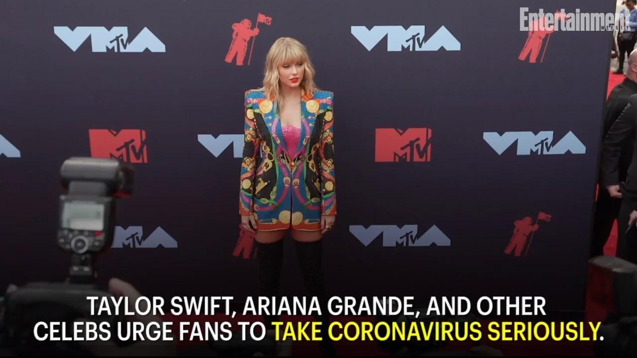 Taylor Swift And Ariana Grande Urge Fans To Take Coronavirus Seriously Don T Turn A Blind Eye Ew Com