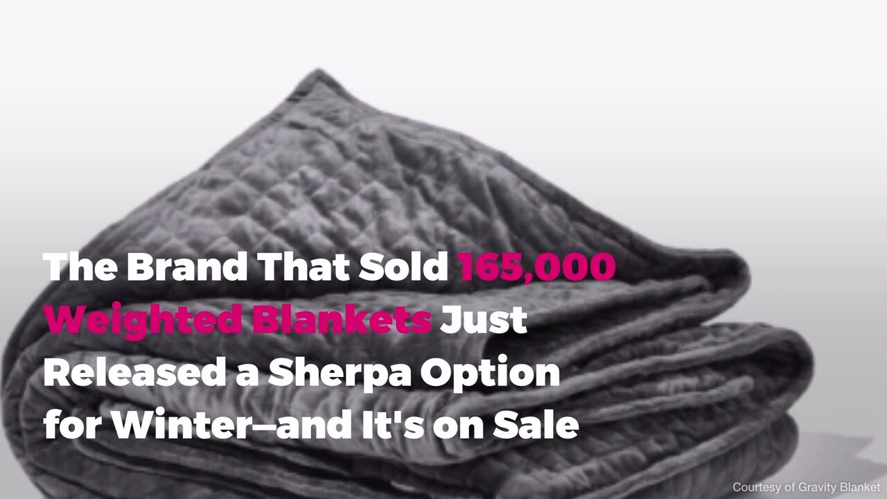 Gravity Just Released A Weighted Blanket Perfect For Winter Real Simple