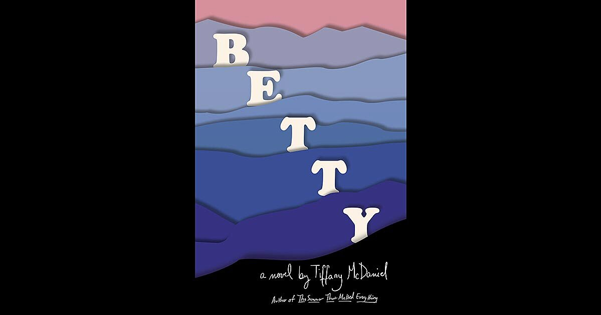 'Betty' might be the saddest family novel of the year. Here's why you should still read it
