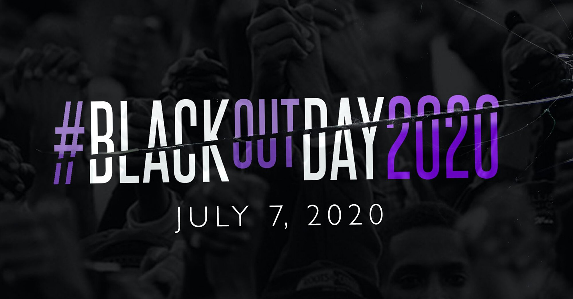 Everything You Need to Know About Blackout Day 2020