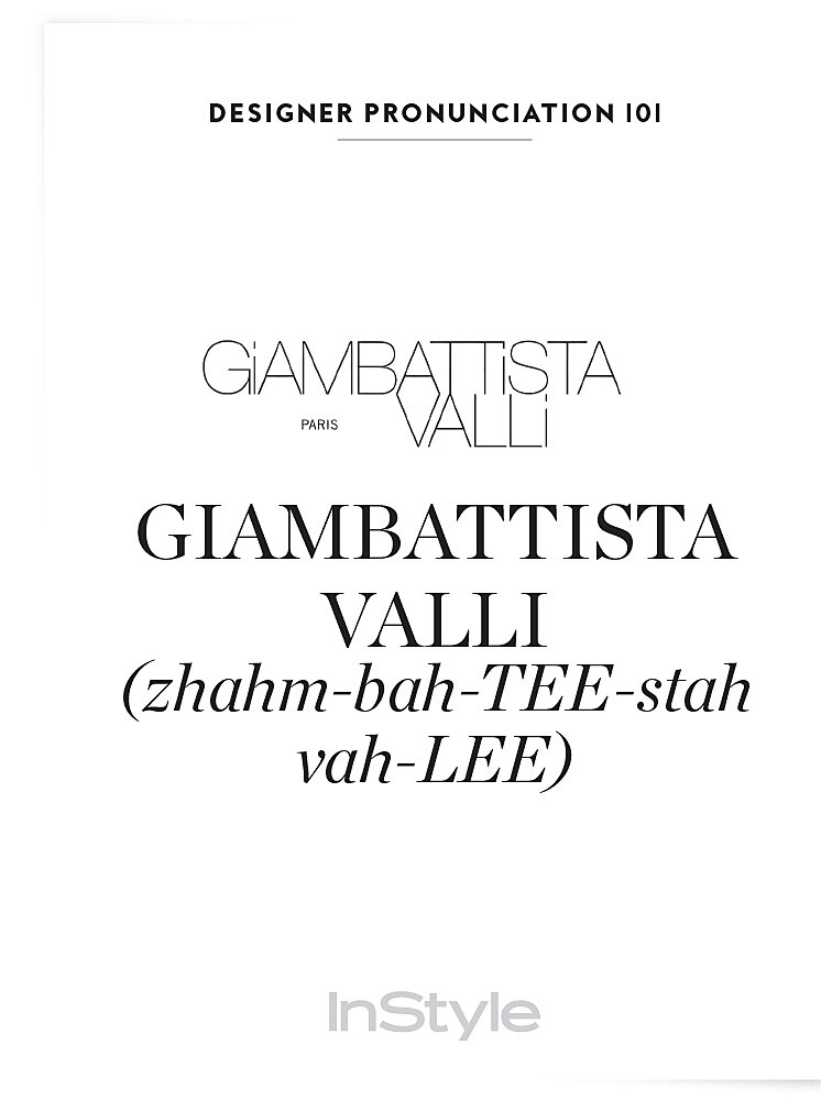 How To Pronounce Fashion Designer Names Instyle