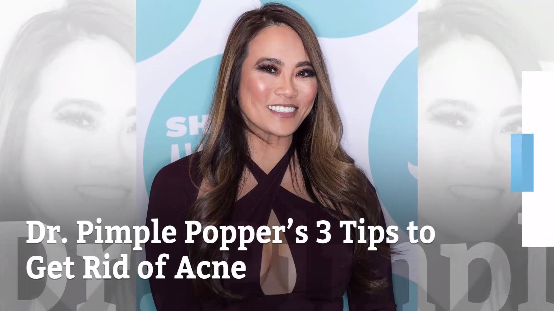 Dr. Pimple Popper's tips for clear skin
