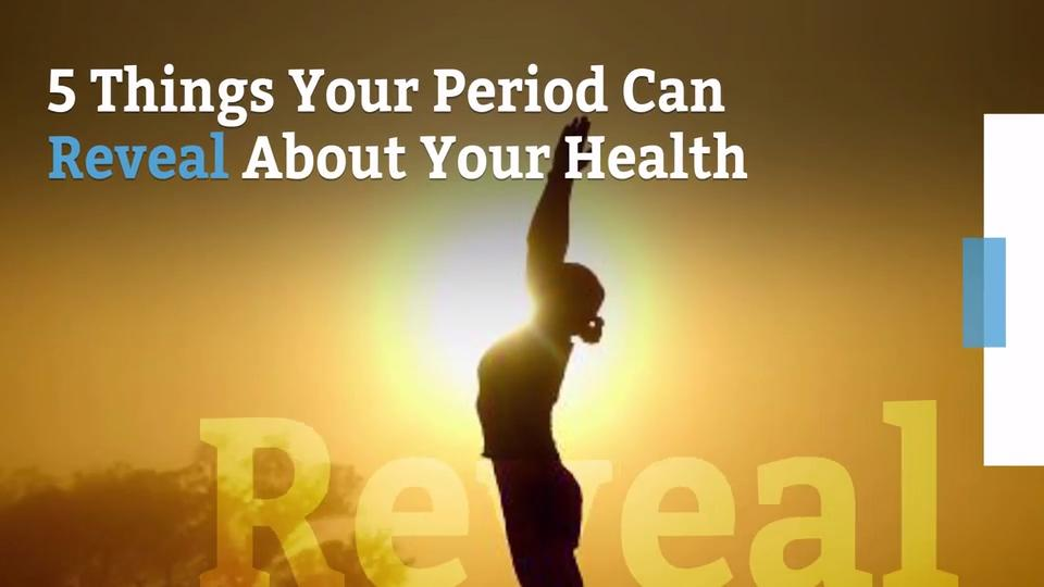 What your period is trying to tell you
