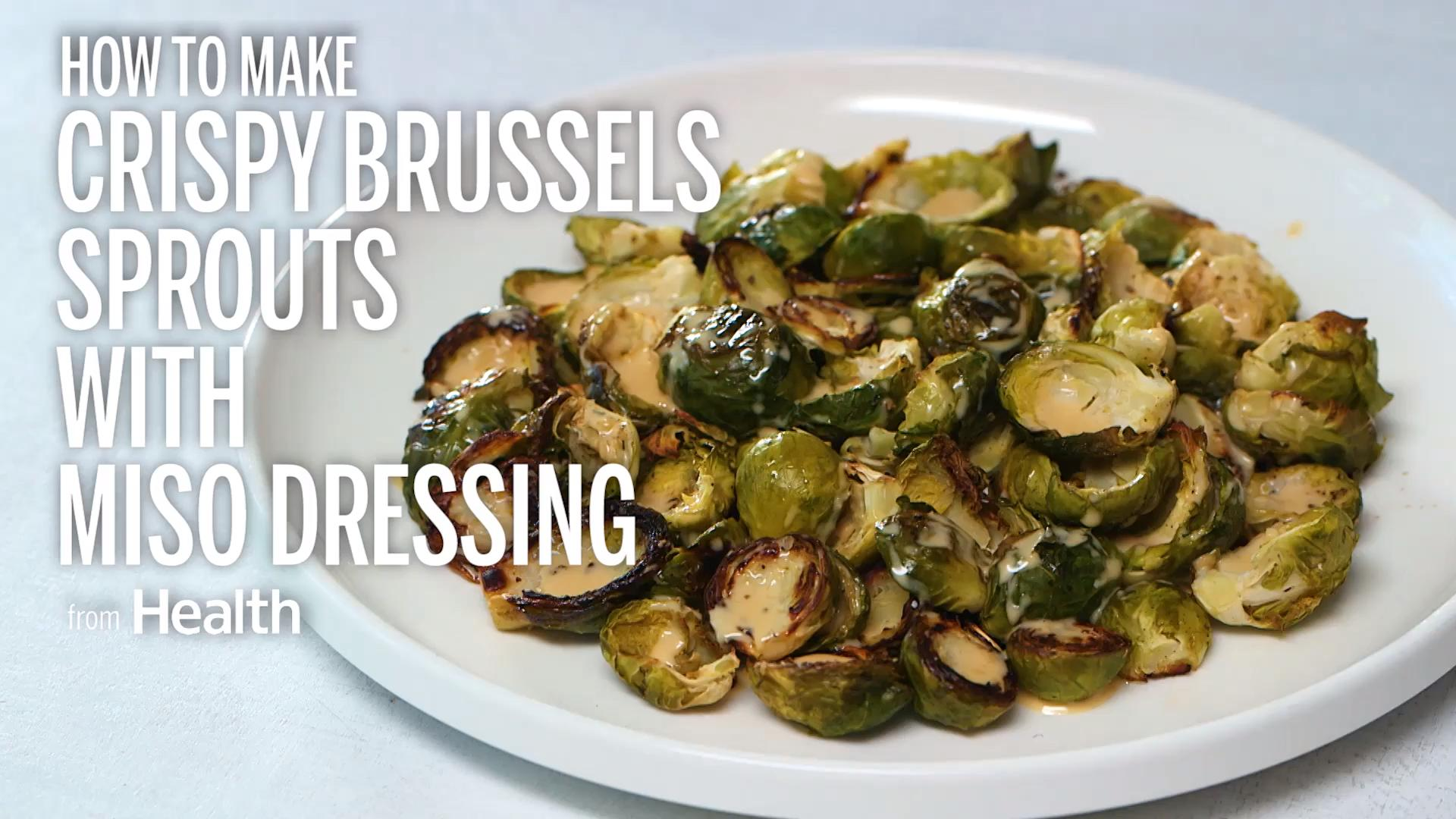 Crispy Brussels Sprouts With Miso Dressing