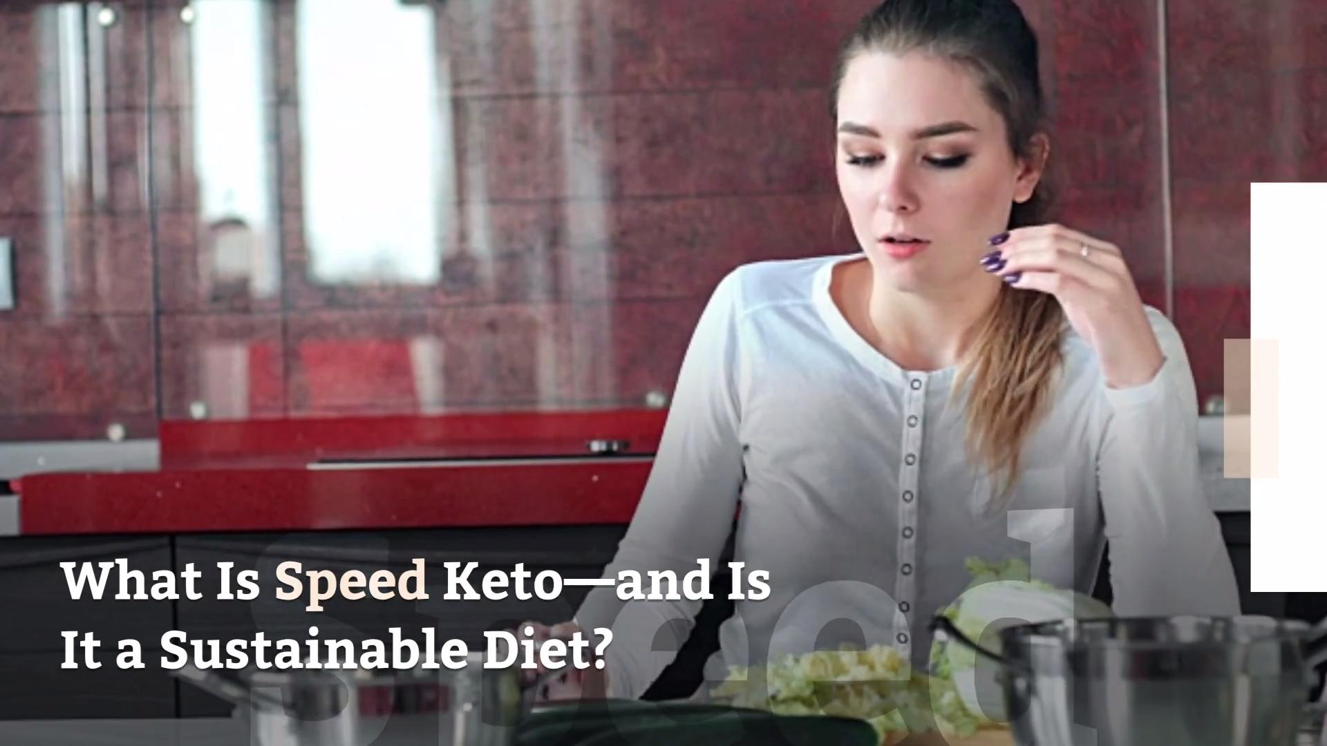 What Is Speed Keto—and Is It a Sustainable Diet?