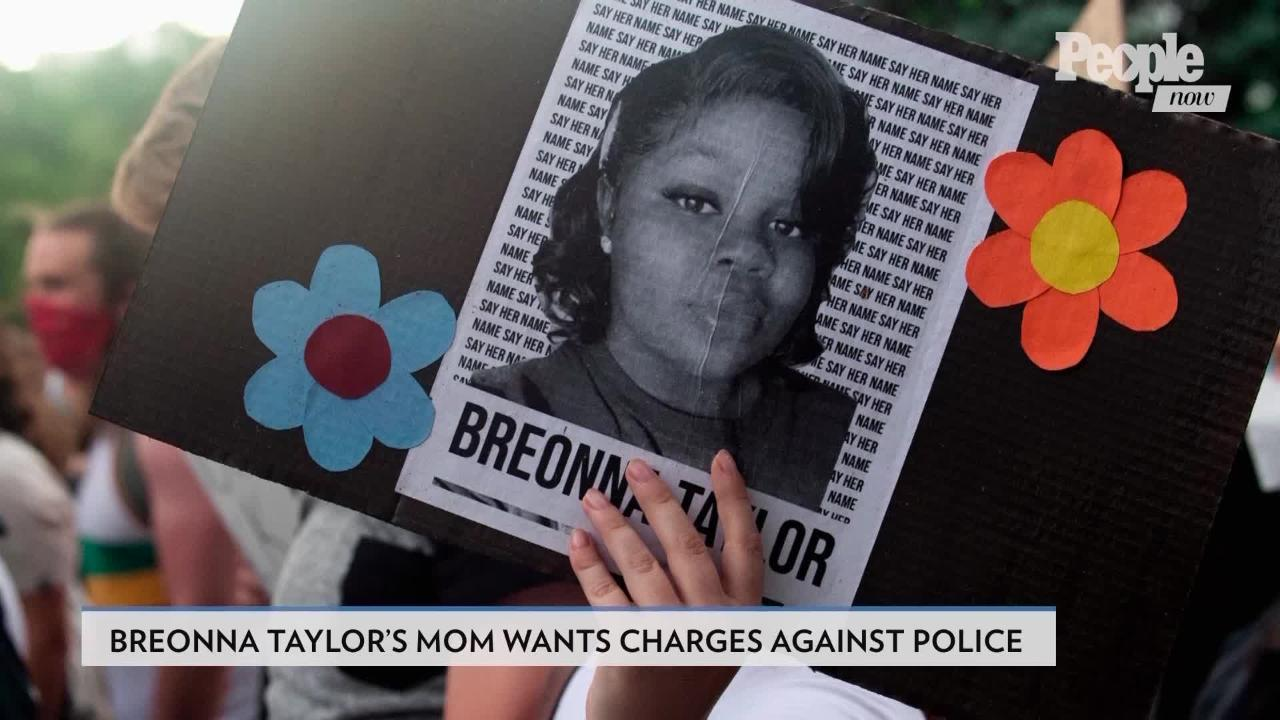 Breonna Taylor S Mom Wants Charges Against Police Who Killed Her Daughter People Com