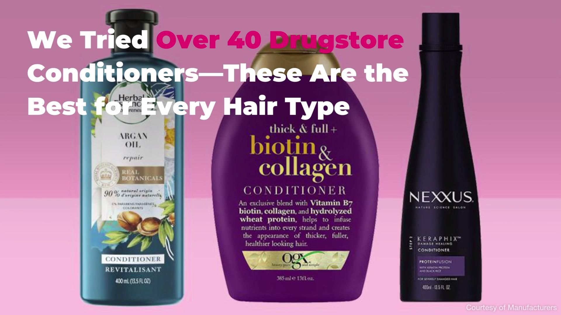 Best Drugstore Conditioners For Every Hair Type Real Simple