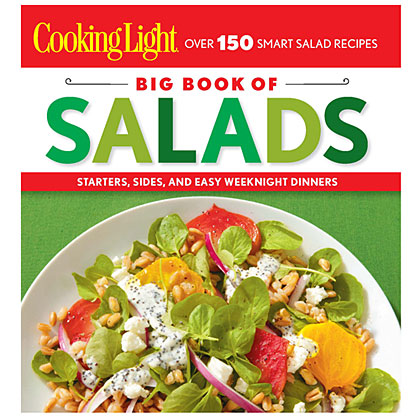Cooking Light Big Book of Salads