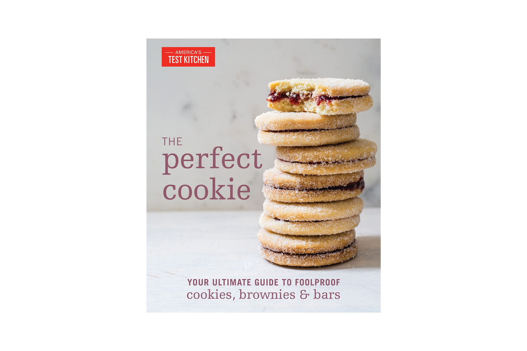 The Perfect Cookie by America's Test Kitchen