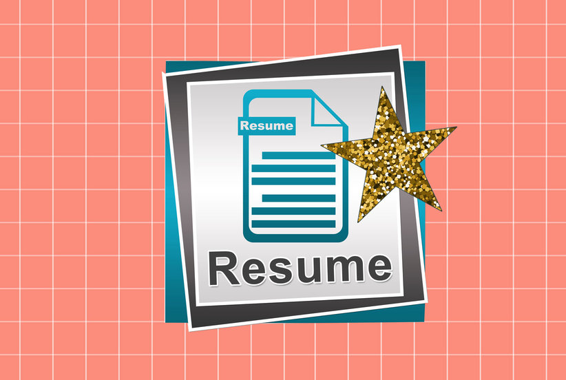 The New Rules for Writing a Resume That Will Actually Get You Hired