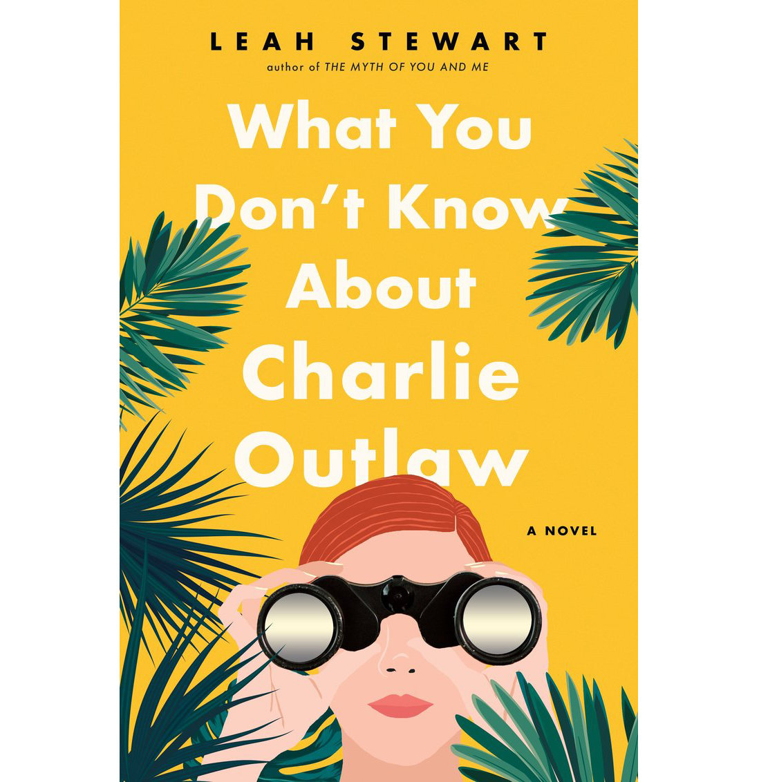 What You Don't Know About Charlie Outlaw, by Leah Stewart
