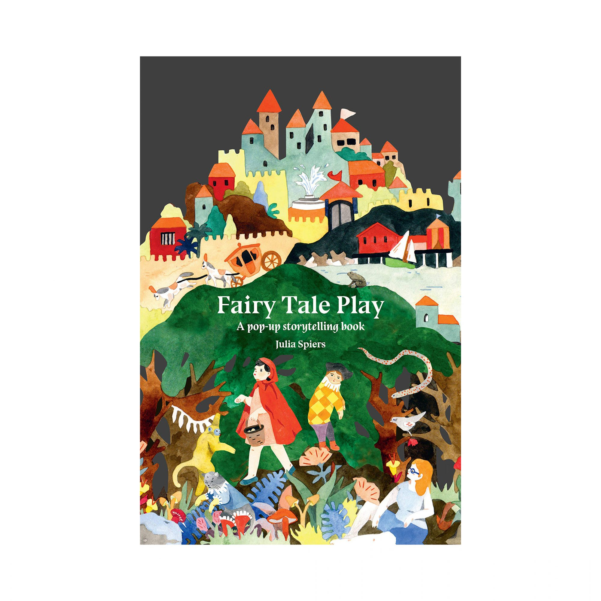 Cool gifts for kids - Fairy Tale Play: A pop-up storytelling book by Julia Spiers