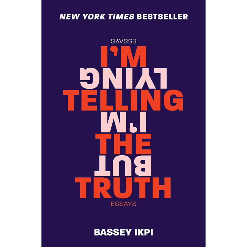 Books by Black Authors: I'm Telling the Truth, But I'm Lying by Bassey Ikpi