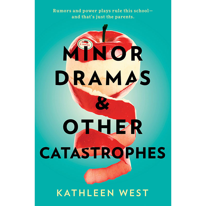 Best Books 2020: Minor Dramas & Other Catastrophes by Kathleen West