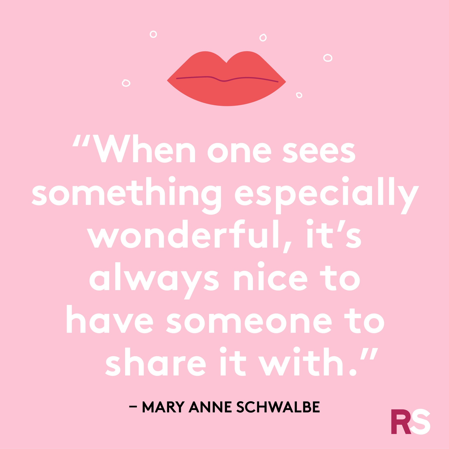 Love quotes, quotes about love - Mary Anne Schwalbe