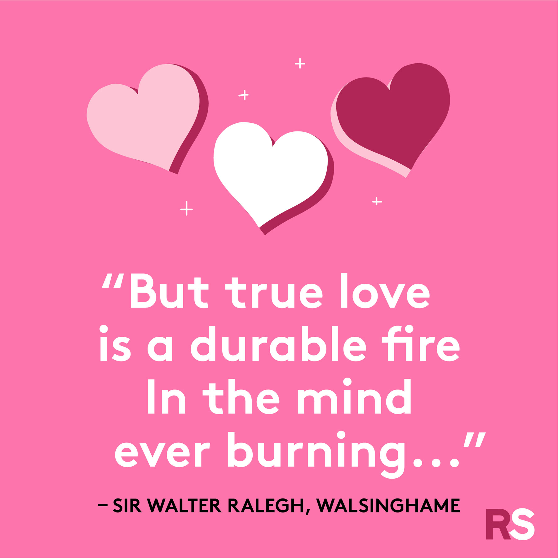 Love quotes, quotes about love - Sir Walter Ralegh, Walsinghame