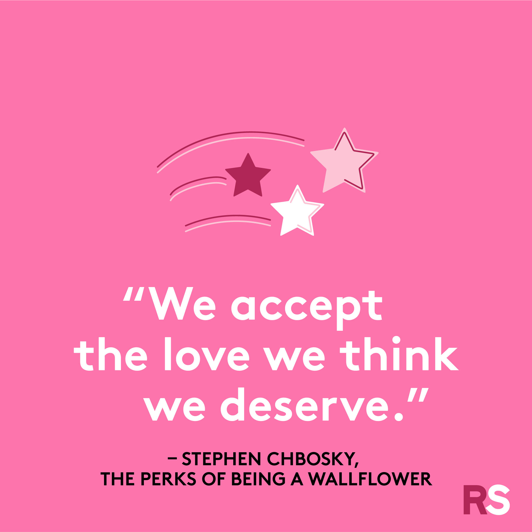 Love quotes, quotes about love - Stephen Chbosky, The Perks of Being a Wallflower