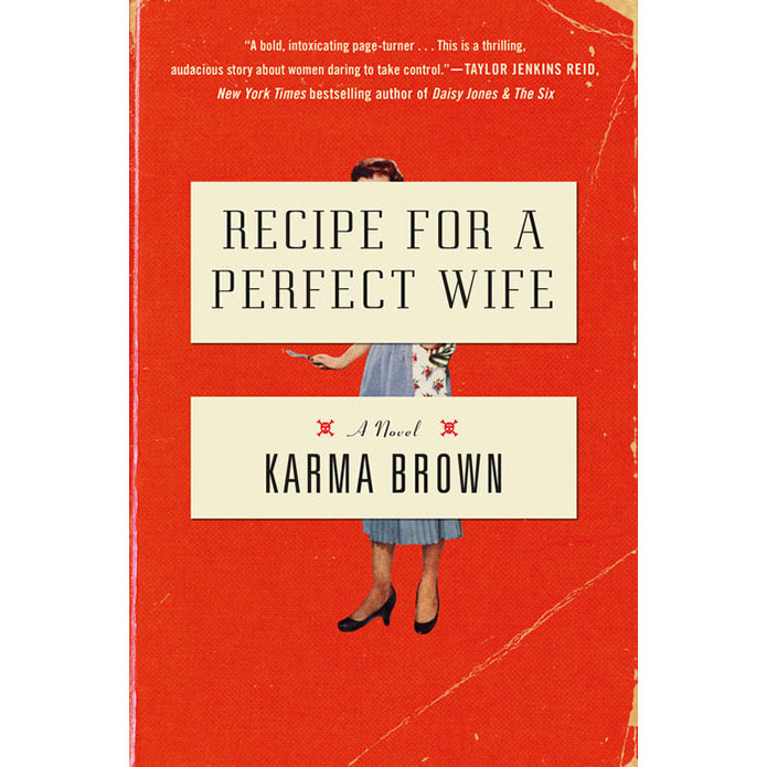 Cover of Recipe for a Perfect Wife by Karma Brown