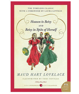 Betsy In Spite of Herself by Maude Hart Lovelace