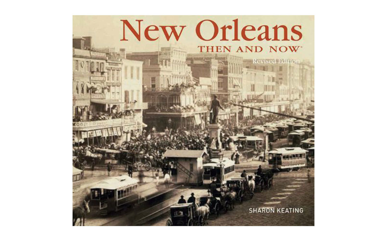 'New Orleans: Then and Now' Book