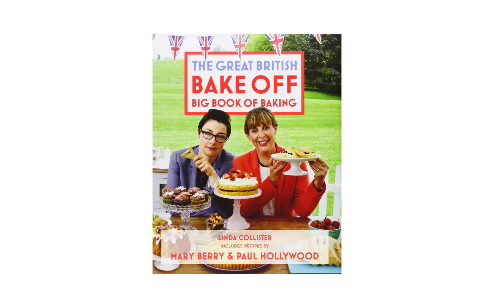 Great British Bake Off Big Book Baking