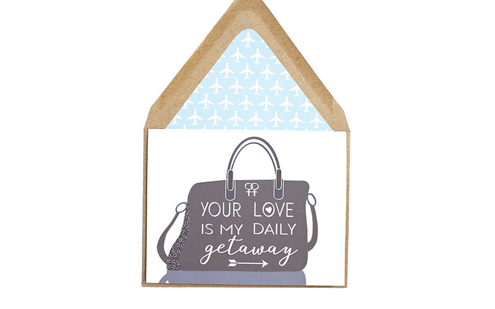 Your love is my daily getaway  Valentine card