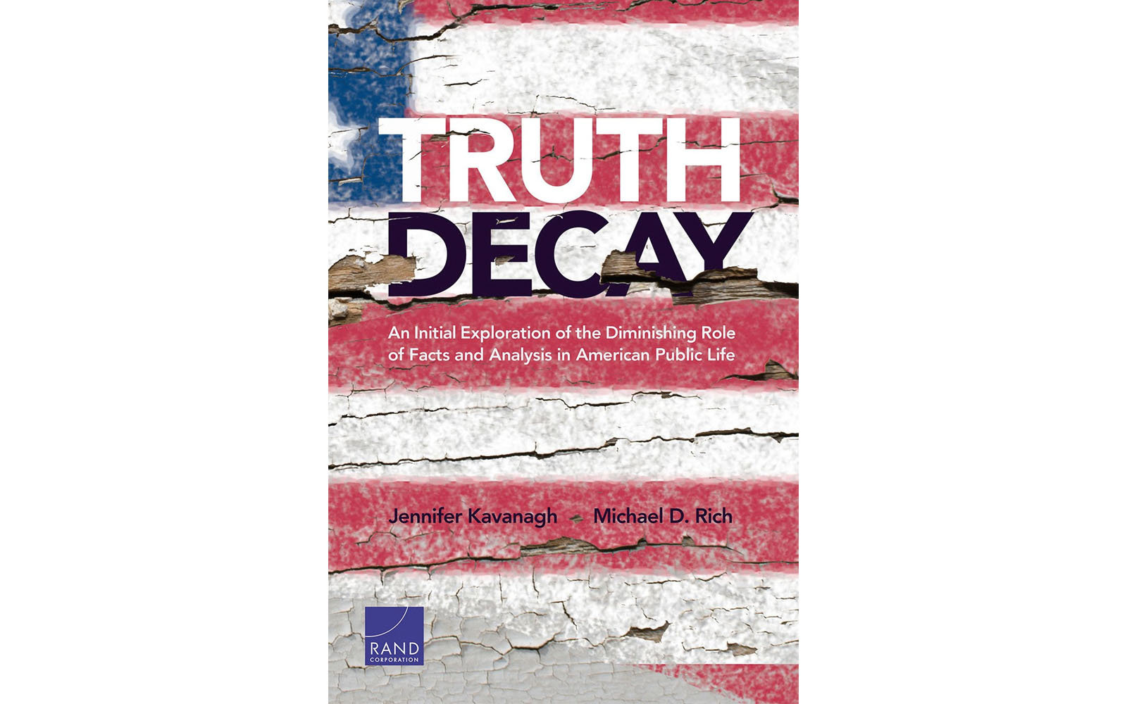 Truth Decay by Jennifer Kavanagh