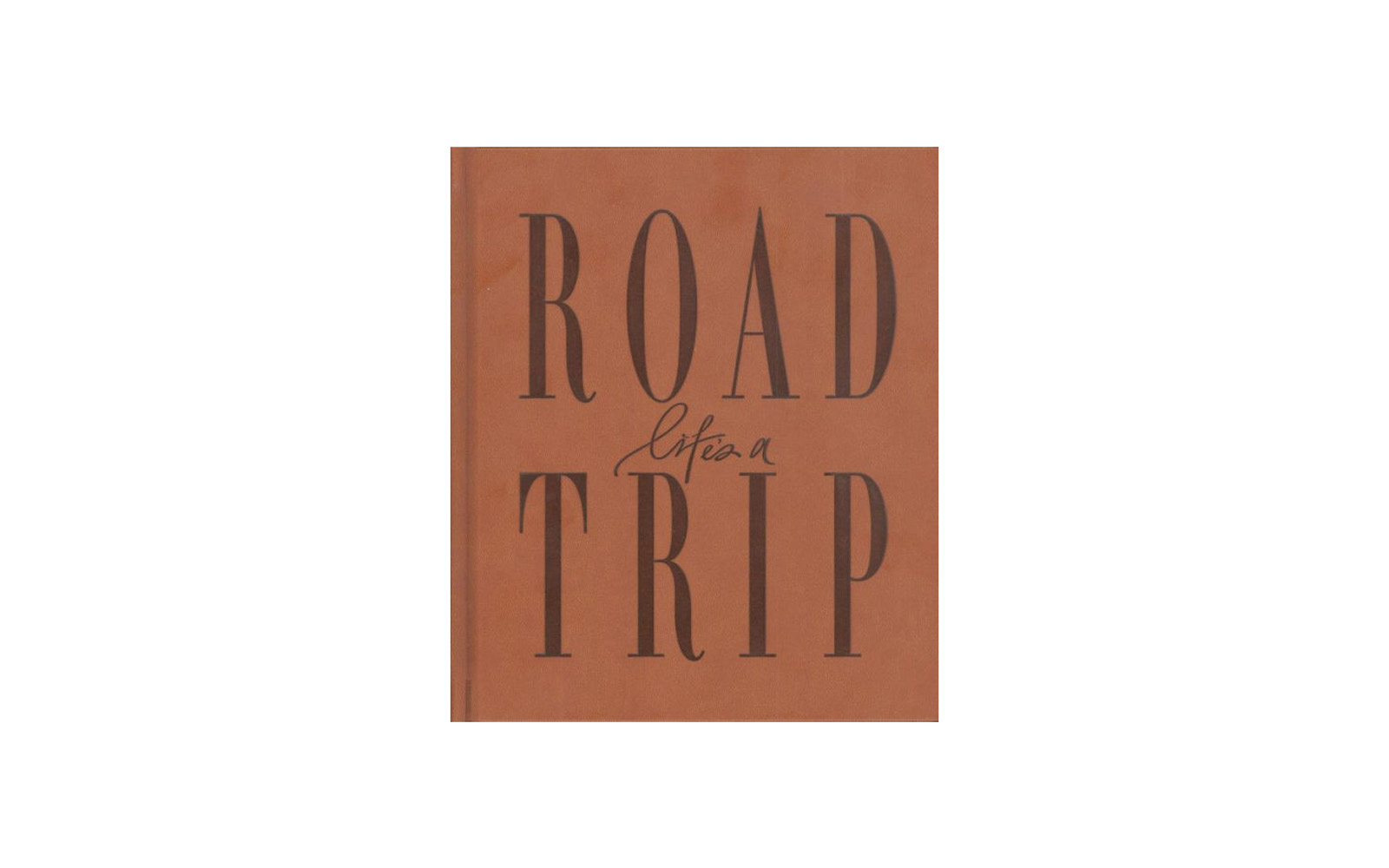 lifes a road trip travel journal