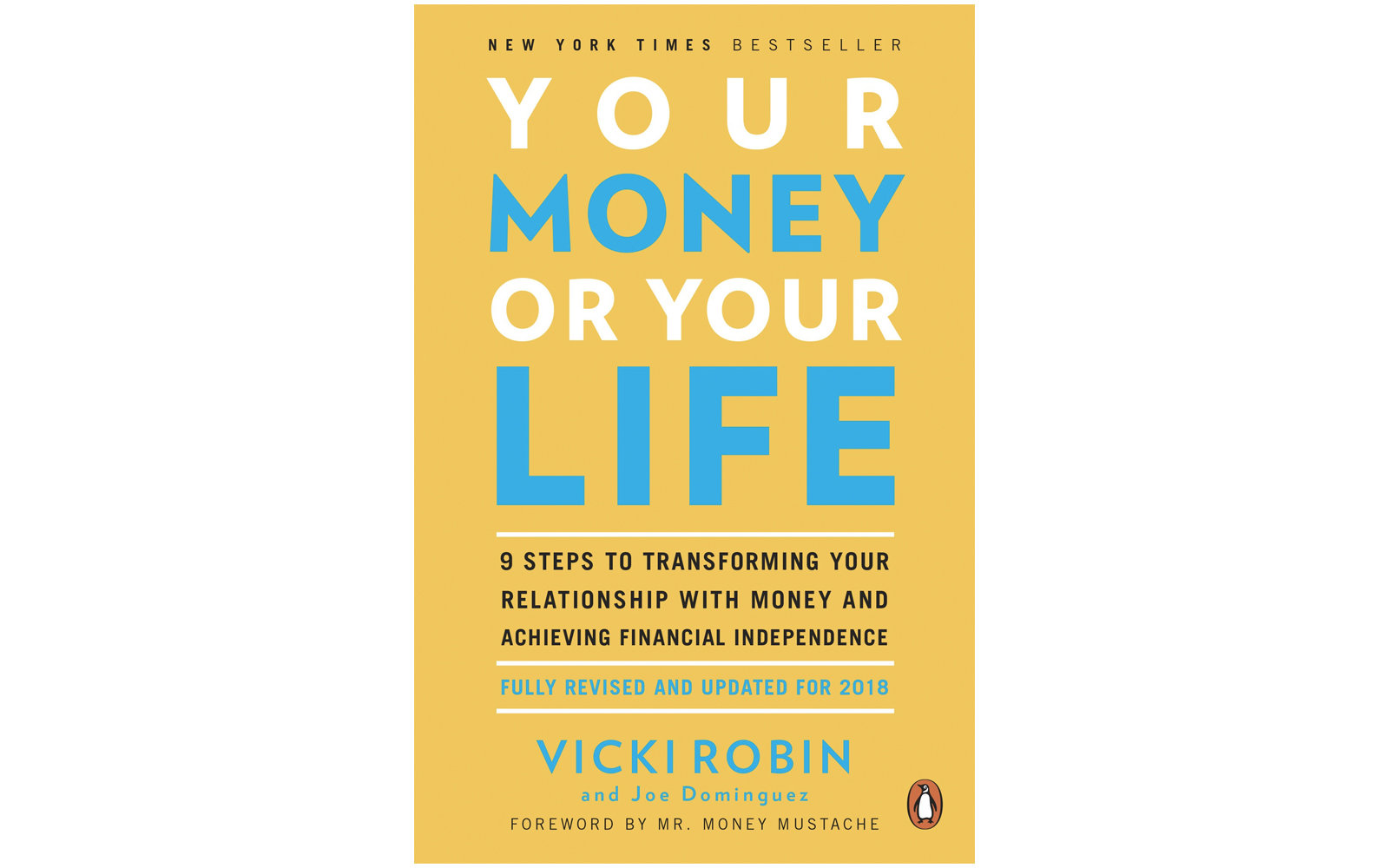 Your Money Or Your Life by Vicki Robin