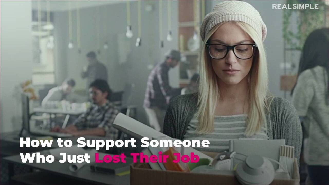 How to Support Someone Who Just Lost Their Job