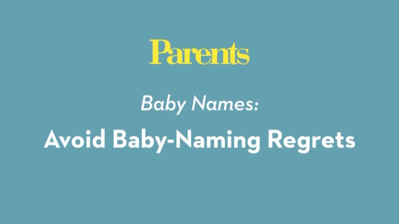 Baby Names: Avoid Baby Naming Regret