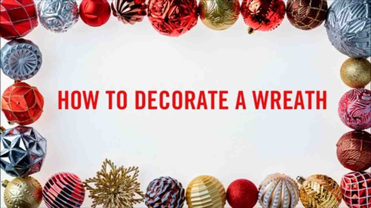 How-To: Decorate A Wreath