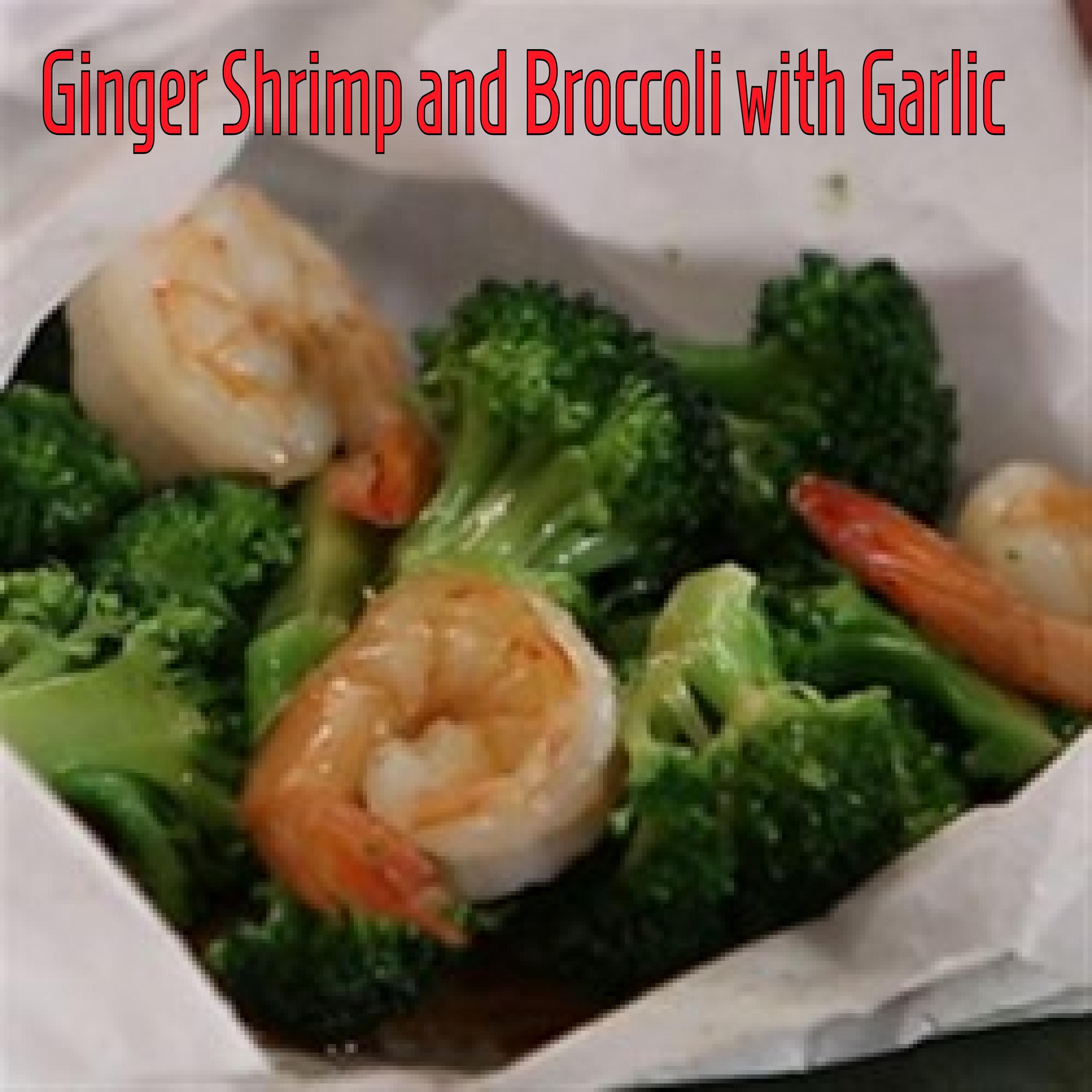 Utokia's Ginger Shrimp and Broccoli with Garlic RevN