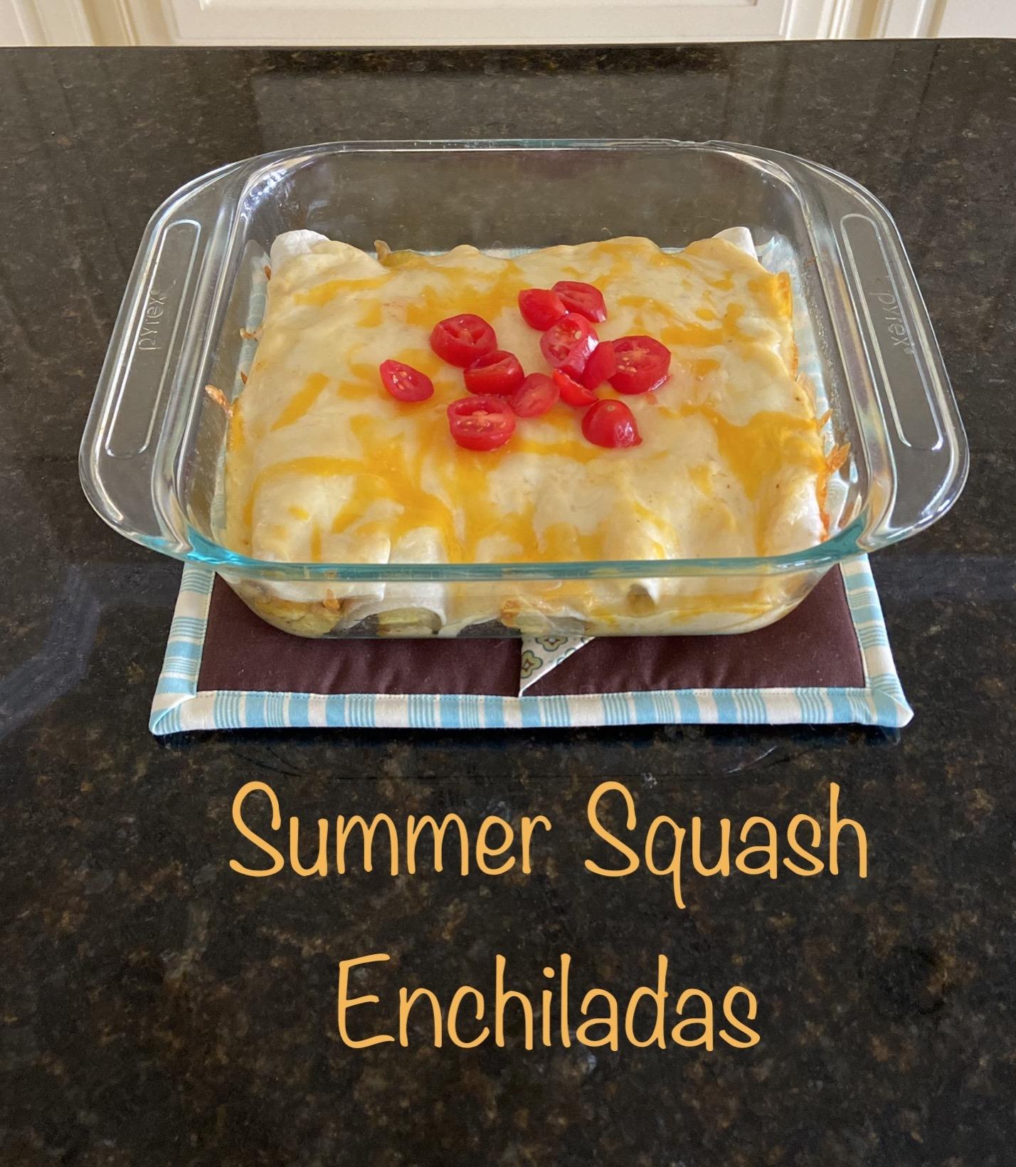 Summer Squash Enchiladas Tammy Mason