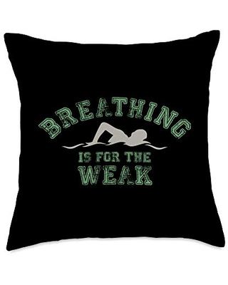 Swimmers Breathing Is For The Weak Funny Swim Lover Throw Pillow