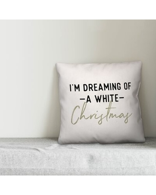 Cagle I'm Dreaming of a Christmas Throw Pillow - the holiday aisle
