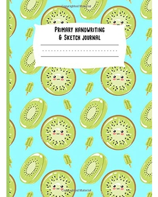 Primary Handwriting & Sketch Journal Cute Kiwi Notebook Half Page Ruled Draw and Write Composition Book for Grades K 2 to 2nd Grade 120 pages - createspace independent publishing platform