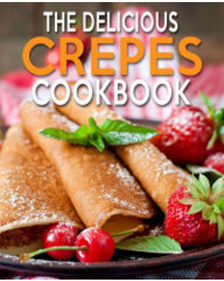The Delicious Crepes Cookbook Author - n.m. cook