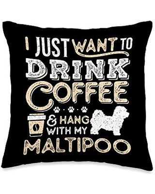 Maltipoo Mom Dad Coffee I Just Want Hang Drink Throw Pillow 16x16 - maltipoo and coffee lovers